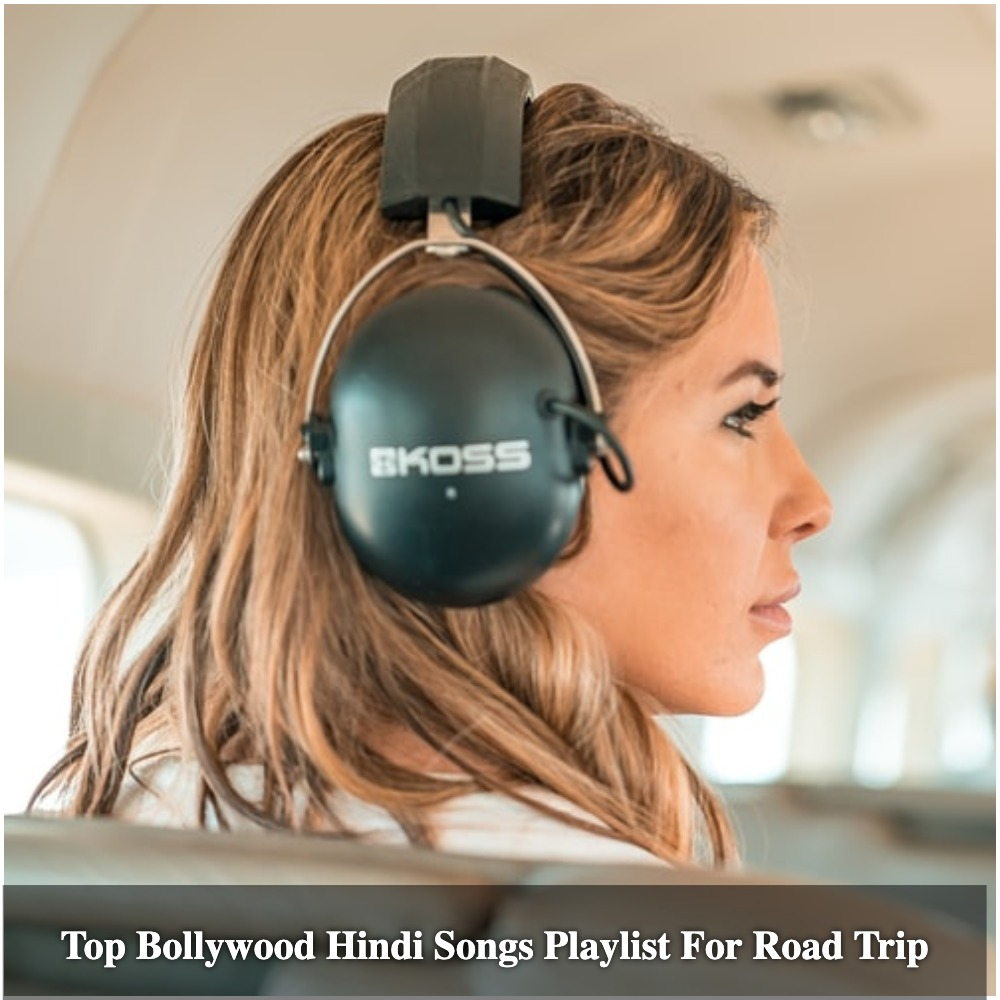 Bollywood Songs For Road Trip Travel Playlist Voyager Sandy N Vyjay Aate aate teri yaad aa gayi jaan ki baazi. bollywood songs for road trip travel